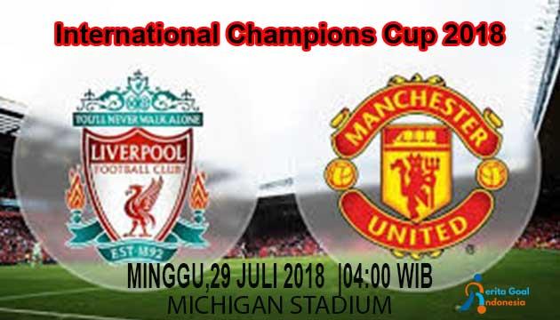 Prediksi Score Manchester United Vs Liverpool 29 JULI 2018