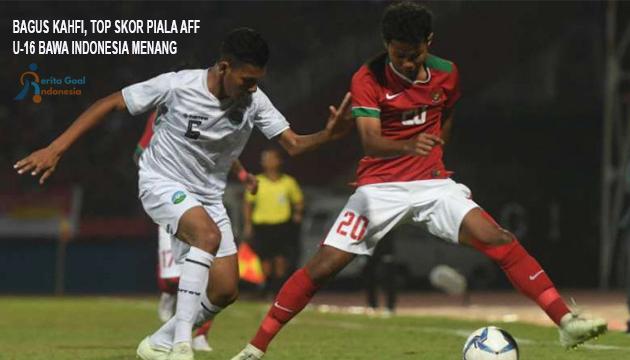 Bagus Kahfi, Top Skorer Piala Aff U16 Bawa Indonesia Menang