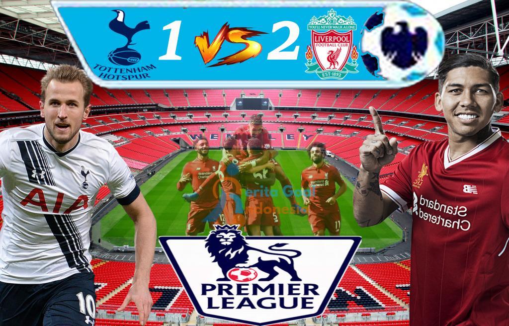 Hasil Liga Inggris : Liverpool tundukan Spurs 2-1 Di Wembley Stadium