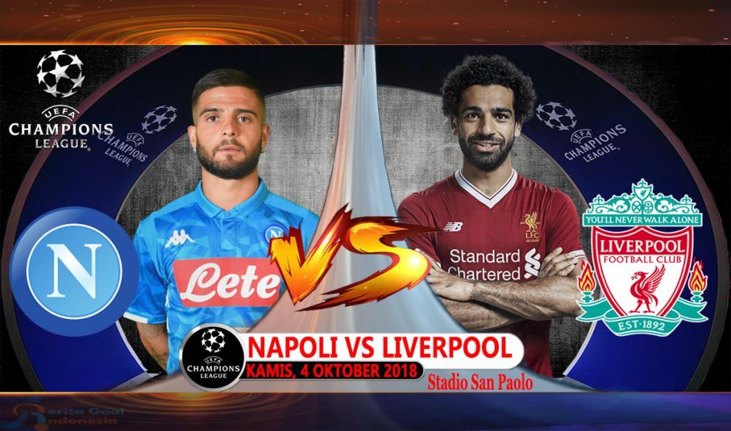 Prediksi Liga Champions : Napoli Vs Liverpool 4 Oktober 2018