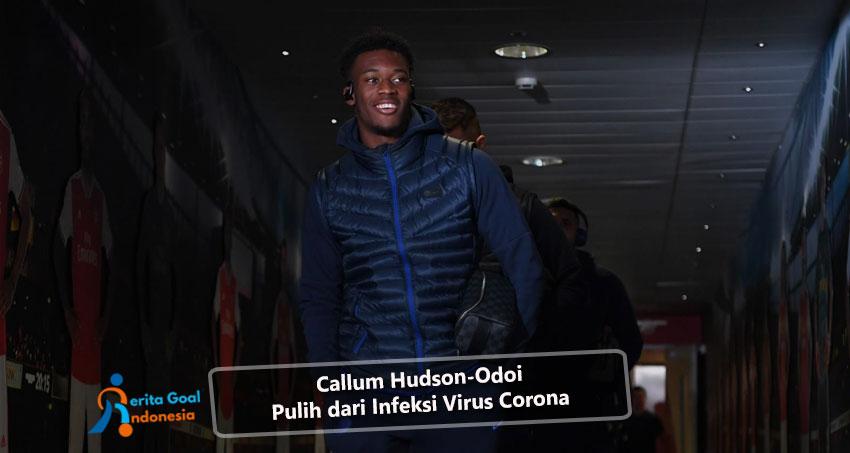 Callum Hudson-Odoi Pulih dari Infeksi Virus Corona